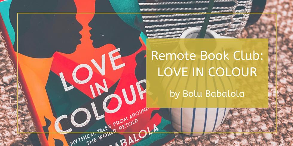 Remote Book Club: Love In Colour