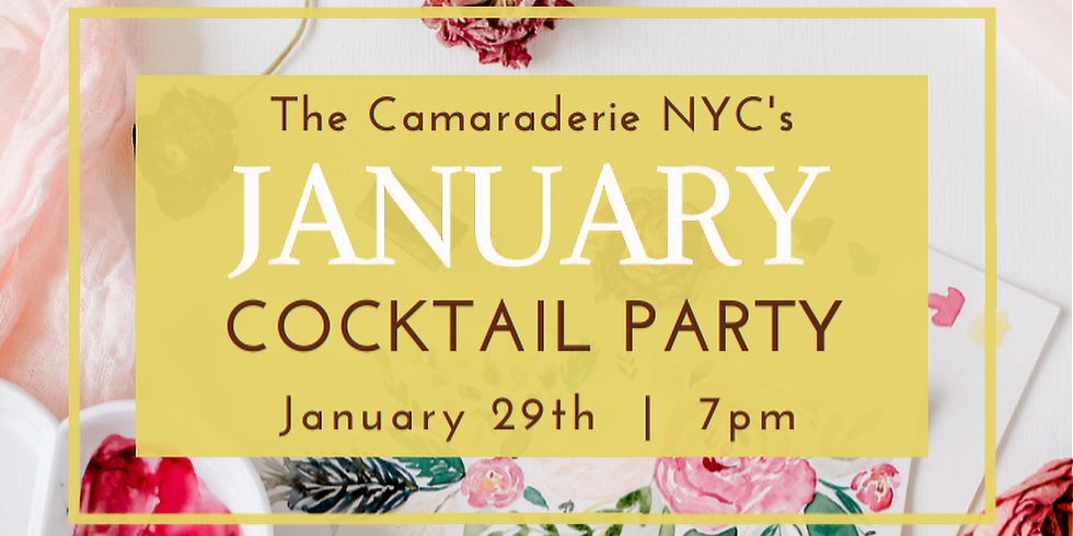 Members - The Camaraderie NYC's January Cocktail Party!
