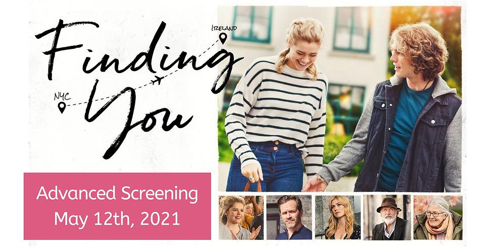 Advanced Film Screening: Finding You