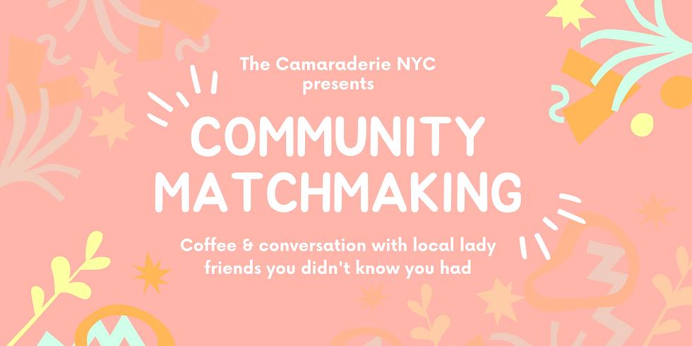 Community Matchmaking