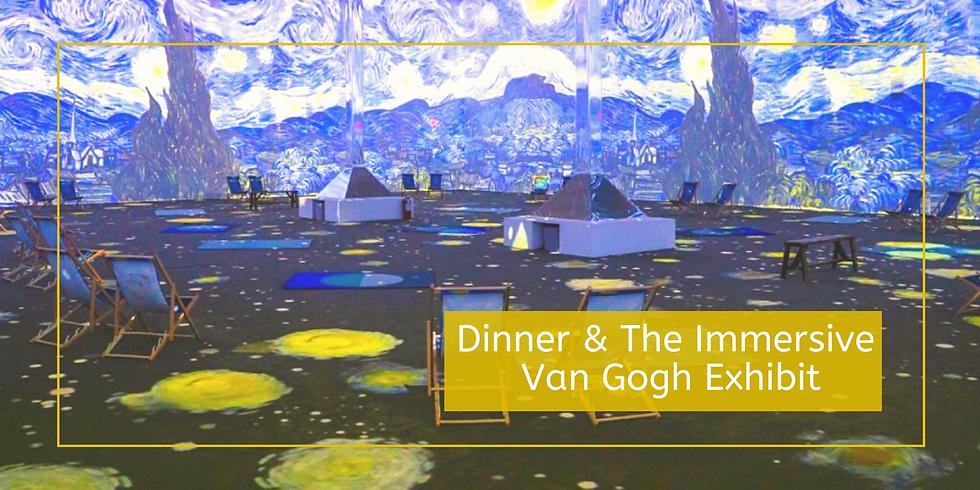Dinner & The Immersive Van Gogh Exhibit