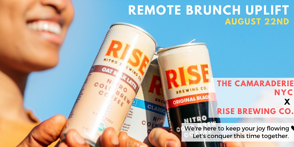 Remote Brunch Uplift with RISE Brewing Co. ♥