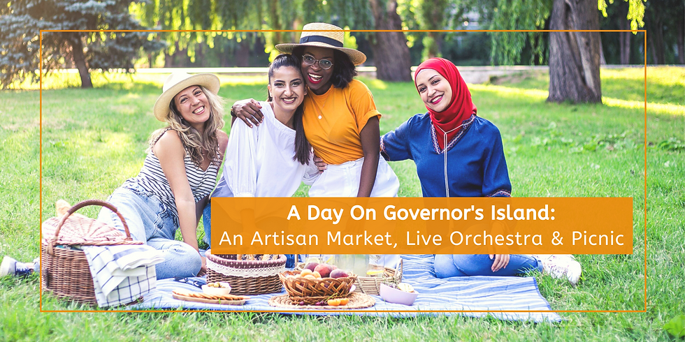 A Day On Governors Island: An Artisan's Market, Live Orchestra & Picnic