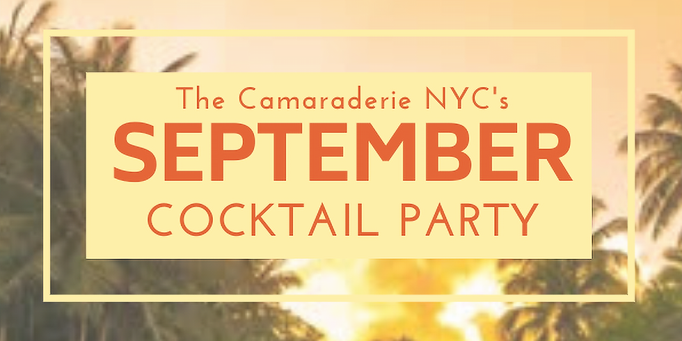 Members - The Camaraderie NYC's September Cocktail Party
