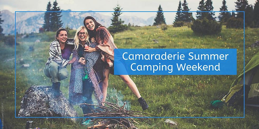 Camaraderie Summer Camping Weekend