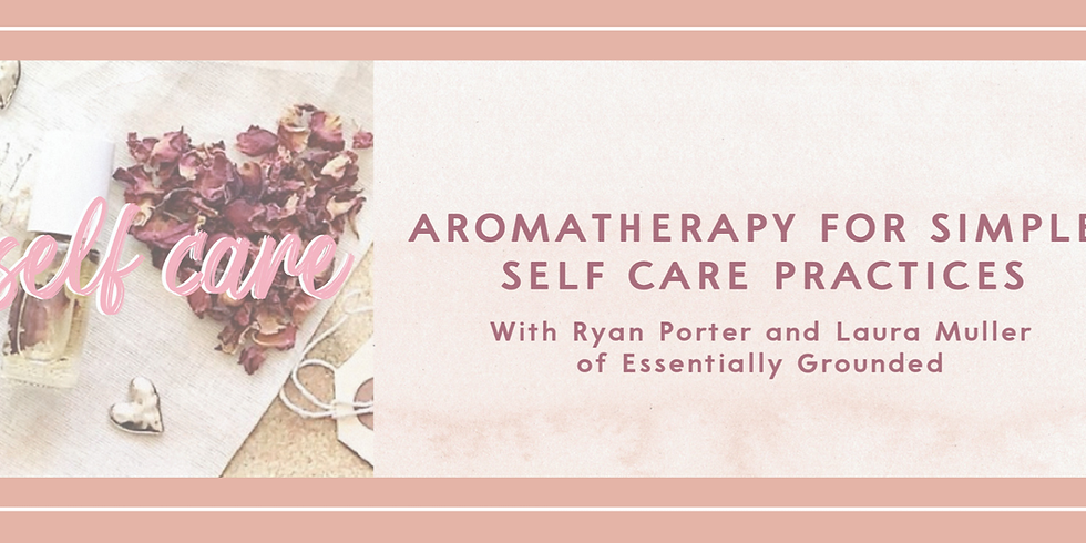 Remote Conversation Club: Aromatherapy for Simple Self Care Practices