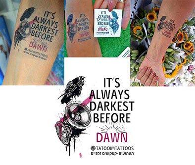 text its always darkest before dawn - קעקוע טקסט