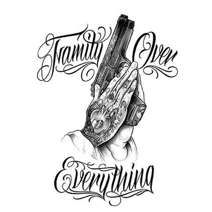 family over everything temp tattoo | ידיים, אקדח, טקסט