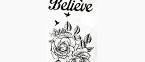 flower text believe small temp tattoo | פרחים וטקסט
