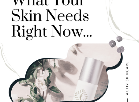 THE THING YOUR SKIN NEEDS RIGHT NOW....