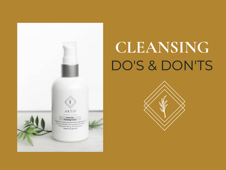 Cleansing Do's & Don'ts