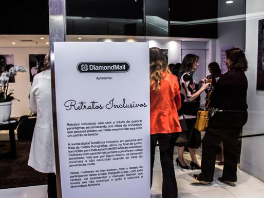 LANÇAMENTO DOS RETRATOS INCLUSIVOS NO DIAMONDMALL!