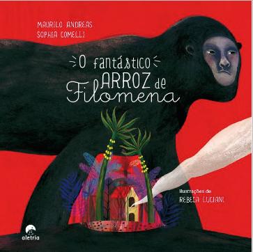 O FANTÁSTICO ARROZ DE FILOMENA