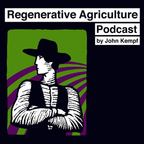 Steve does the Regenerative Agriculture Podcast