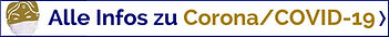 Alle Infos zu Corona/COVID-19