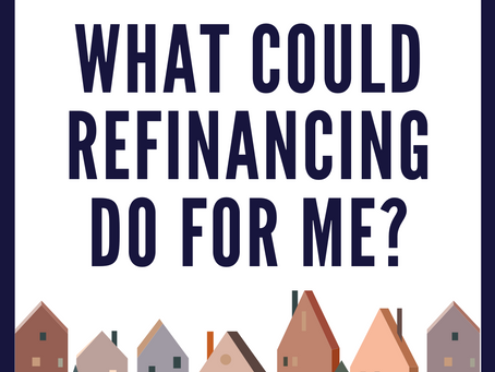 What Could Refinancing Do for Me?