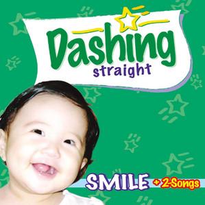 Dashing Straight / Smile