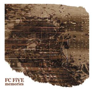 FC FiVE / Memories