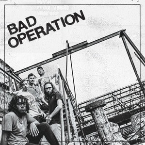 Bad Operation - Bad Operation