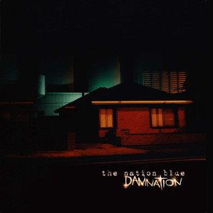 The Nation Blue / Damnation