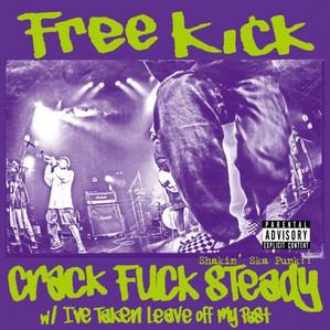 Free Kick / Crack Fuck Steady [7inch ソノシート]