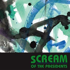 Scream Of The Presidents / Cream