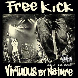 Free Kick / Virtuous By Nature