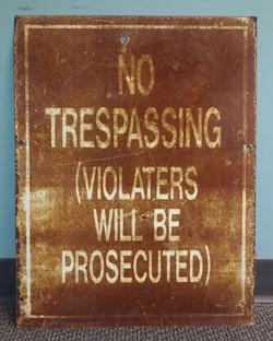 Sign - No Trespassing