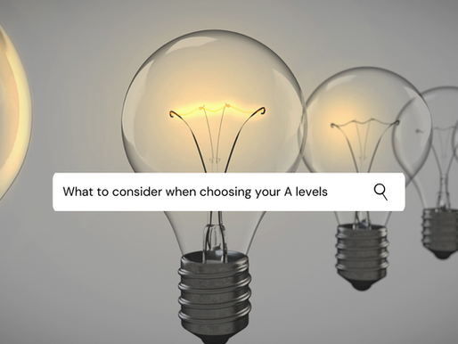 What to consider when choosing your A-levels
