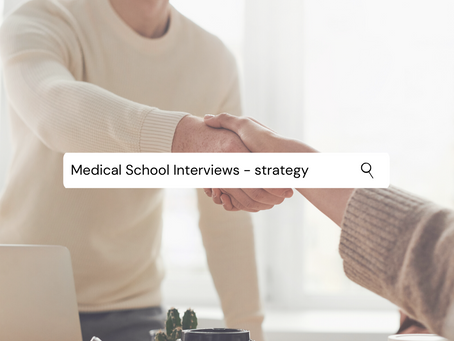 Medical School Interviews - strategy