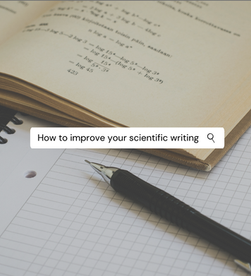 How to improve your scientific writing at medical school