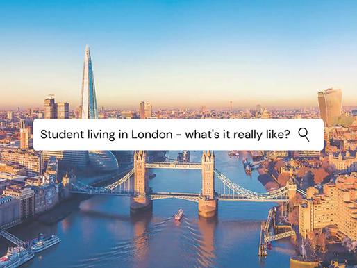 Living & studying in London - what's it really like?