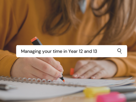 Managing your time in Year 12-13