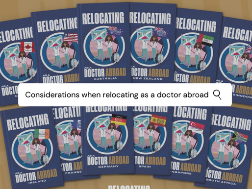 Considerations when wanting to relocate abroad as a doctor