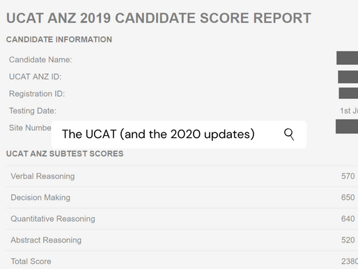 THE UCAT (and the 2020 updates)