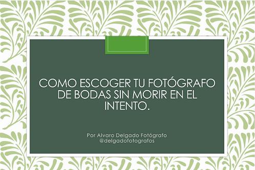 Como Escoger tu Fotógrafo de Bodas Presentacion
