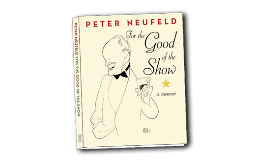For the Good of the Show- A Memoir peter