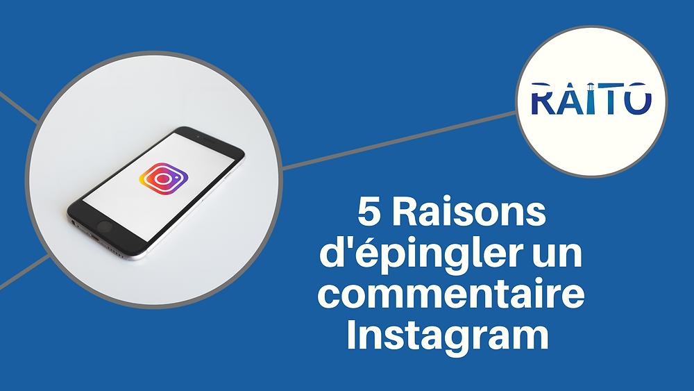 Pourquoi - épingler - commentaire - Instagram - pin