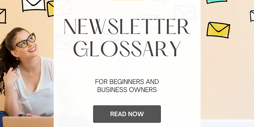 Newsletter Glossary
