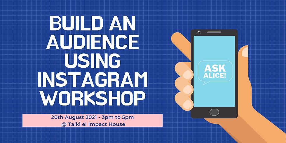 Build an audience using Instagram Workshop