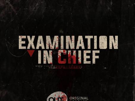 Examination in Chief