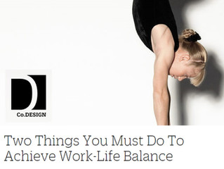 Two Things You Must Do To Achieve Work-Life Balance