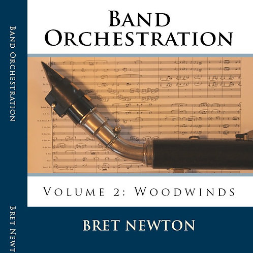 (eBook) Band Orchestration - Volume 2: Woodwinds