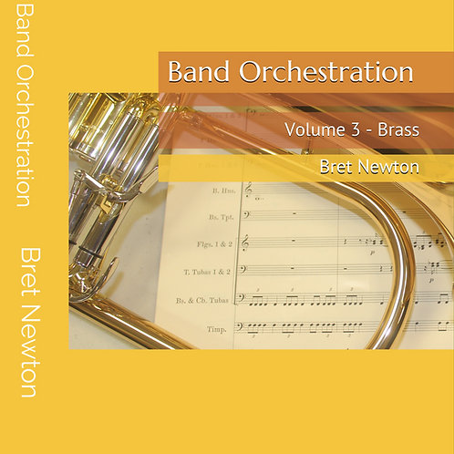 (eBook) Band Orchestration - Volume 3: Brass