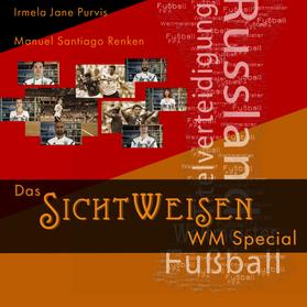 Das SICHTWEISEN WM Special