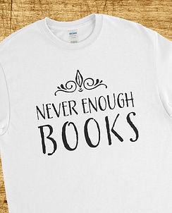 Never Enough Book White Tee.jpg