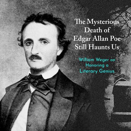 The Mysterious Death of Edgar Allan Poe Still Haunts
