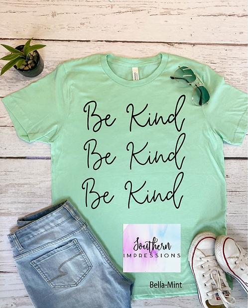 Be Kind Be Kind Be Kind