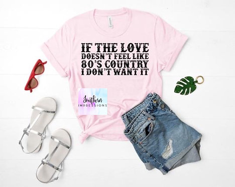 80's Country Love