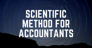 How To Use The Scientific Method To Improve Your Accounting